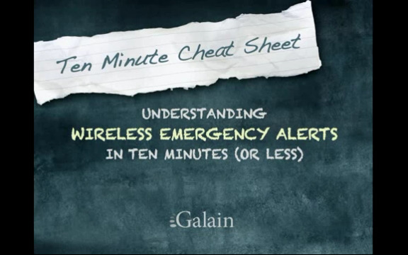 Wireless Emergency Alerts in 10 Minutes or less