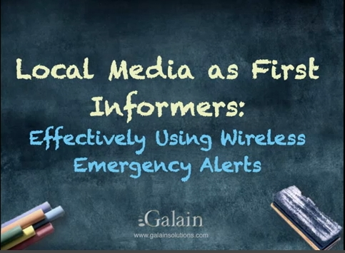 Galain_Broadcasters as First Informers