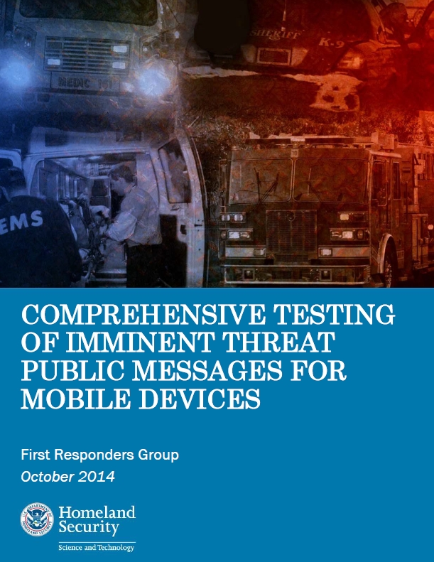 Comprehensive Testing of Imminent Threat Public Messages